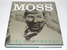 STIRLING MOSS - THE AUTHORISED BIOGRAPHY (Edwards 2001)